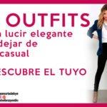 15 outfits elegantes y casuales al mismo tiempo