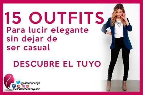 outfits elegantes y casuales