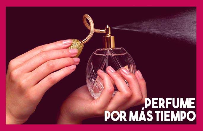 como hacer que el perfume dure más tiempo