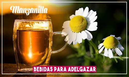 bebidas para bajar de peso rápido té de manzanilla