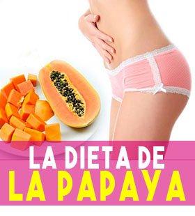 la dieta de la papaya sin rebote como bajar de peso rápido