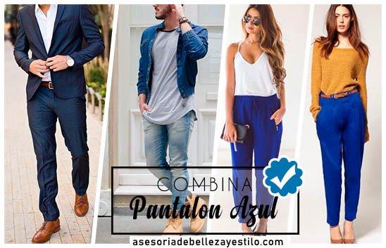 Cómo Combinar Un Pantalón Azul Mujer Y Hombre De Hoy